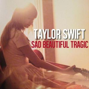 sad_beautiful_tragic___taylor_swift__single_cover_by_kerli406_d5um1u4-fullview